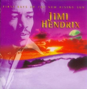 Jimi Hendrix - 'First Day of the New Rising Sun'