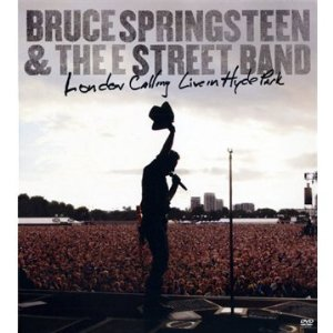 Bruce-Springsteen-The-E-Street-Band-London-Calling-Live-In-Hyde-Park