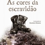 as-cores-da-escravidao