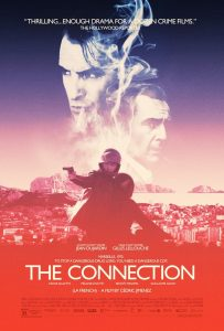 THE CONNECTION, (aka LA FRENCH), US poster, top, from left: Jean Dujardin, Gilles Lellouche, 2014. ©Drafthouse Films